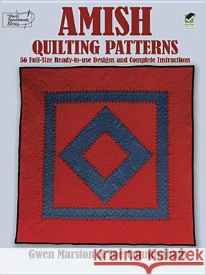 Amish Quilting Patterns Gwen Marston Joe Cunningham 9780486253268