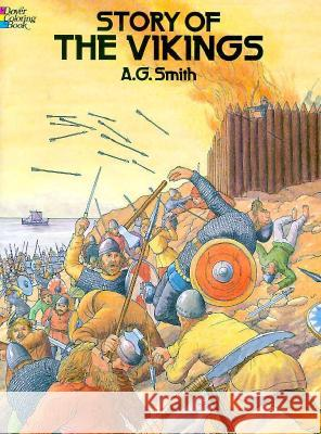 Story of the Vikings Coloring Book A. G. Smith 9780486256535 Dover Publications