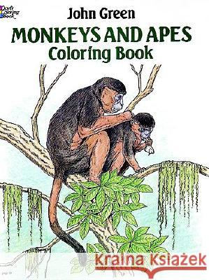 Monkeys and Apes Coloring Book John Green 9780486257983