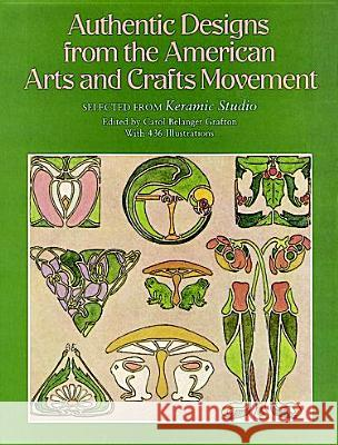 Authentic Designs from the American Arts and Crafts Movement : Selected from