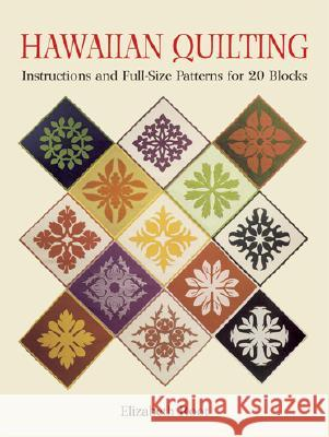 Hawaiian Quilting Elizabeth Root 9780486259482