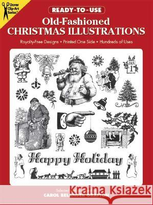 Ready-To-Use Old-Fashioned Christmas Illustrations Carol Belanger Grafton 9780486260488
