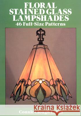 Floral Stained Glass Lampshades Connie Eaton 9780486262789