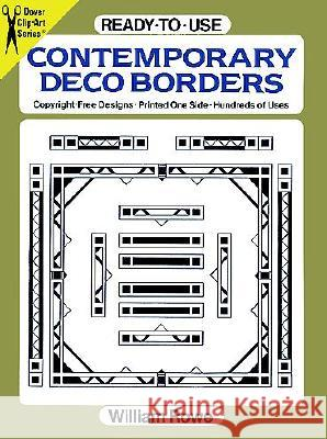 Ready-To-Use Contemporary Deco Borders William Rowe 9780486263199