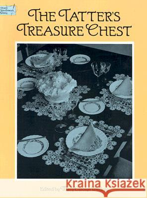 The Tatter's Treasure Chest Mary C. Waldrep Mary Carolyn Waldrep 9780486263557