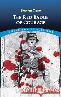 The Red Badge of Courage Stephen Crane 9780486264653