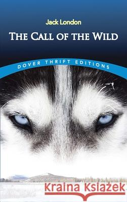 The Call of the Wild Jack London 9780486264721