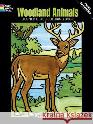 Woodland Animals Stained Glass Coloring Book John Green 9780486274812 Dover Publications