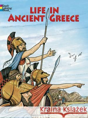 Life in Ancient Greece Coloring Book John Green Text By Stanley Appelbaum Stanley Appelbaum 9780486275093 Dover Publications