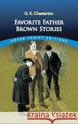 Favorite Father Brown Stories G. K. Chesterton 9780486275451