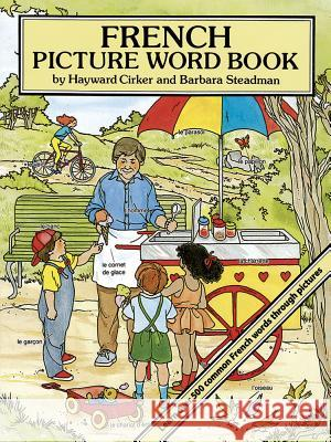 French Picture Word Book Hayward Cirker Barbara Steadman 9780486277776