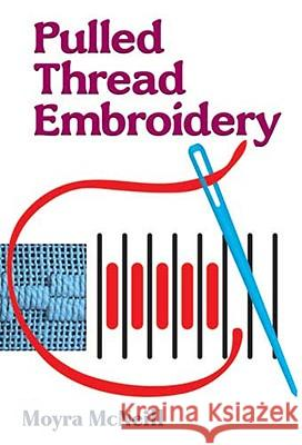 Pulled Thread Embroidery Moyra McNeull Moyra McNeill 9780486278575