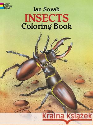Insects Coloring Book Jan Sovak 9780486279985