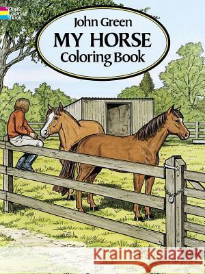 My Horse Coloring Book John Green 9780486280646