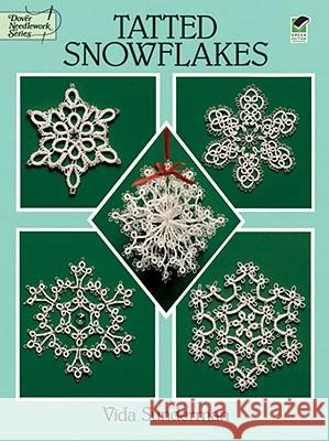 Tatted Snowflakes Vida Sunderman 9780486283036