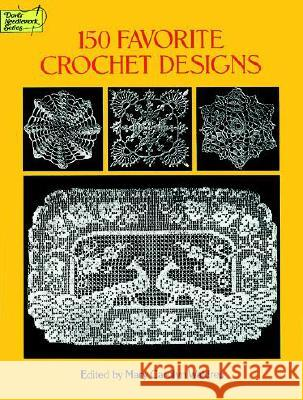 150 Favorite Crochet Designs Mary C. Waldrep 9780486285726