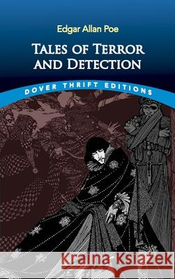Tales of Terror and Detection Edgar Allan Poe 9780486287447