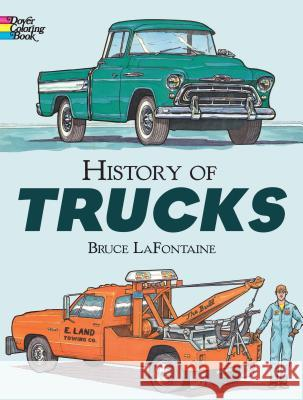 History of Trucks Bruce LaFontaine LaFontaine 9780486292786