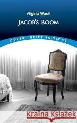 Jacob's Room Virginia Woolf 9780486401096
