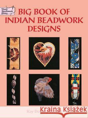 Big Book of Indian Beadwork Designs Kay Doherty Bennett 9780486402833