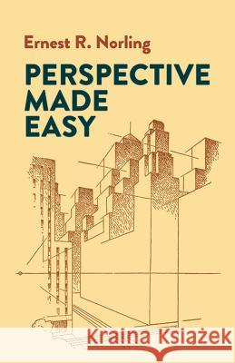 Perspective Made Easy Ernest Norling 9780486404738