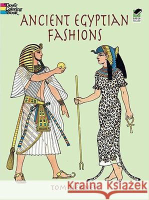 Ancient Egyptian Fashions Tom Tierney 9780486408064