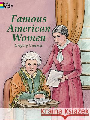 Famous American Women Gregory Guiteras 9780486415482