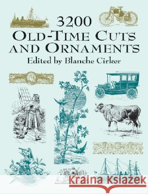 3200 Old-Time Cuts and Ornaments Blanche Cirker Allainguillaume & Cie 9780486417325