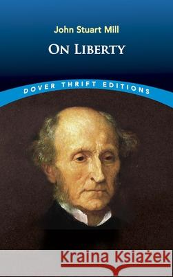 On Liberty John Stuart Mill 9780486421308 Dover Publications