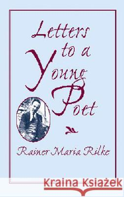Letters to a Young Poet Rainer Maria Rilke 9780486422459