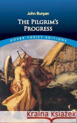 The Pilgrim's Progress John Bunyan 9780486426754
