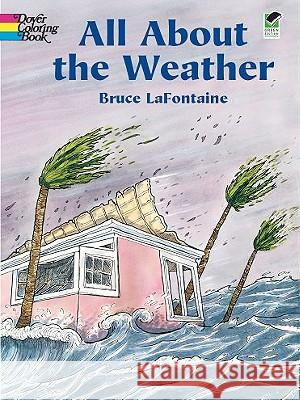 All about the Weather Bruce LaFontaine 9780486430362
