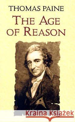 The Age of Reason Thomas Paine Moncure Daniel Conway 9780486433936