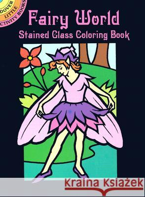 Fairy World Stained Glass Coloring Book John Green 9780486438467