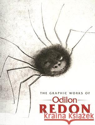The Graphic Works of Odilon Redon Odilon Redon Alfred Werner 9780486446592
