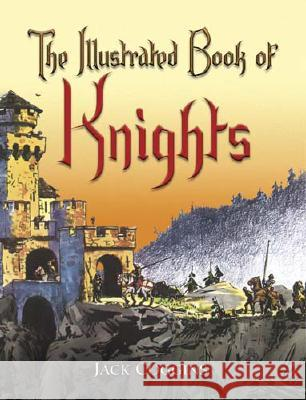The Illustrated Book of Knights Jack Coggins 9780486451343