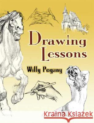 Drawing Lessons Willy Pogany 9780486455938