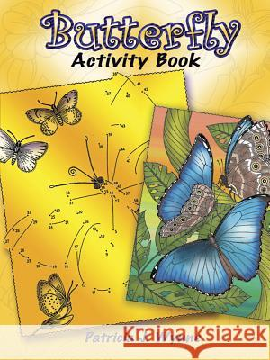 Butterfly Activity Book Patricia J. Wynne 9780486456928