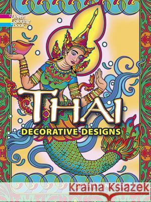 Thai Decorative Designs Marty Noble 9780486465616