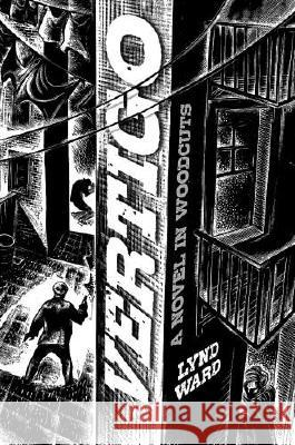 Vertigo : A Novel in Woodcuts Lynd Ward David Berona 9780486468891