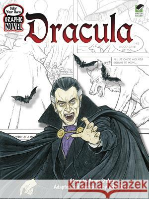 Color Your Own Graphic Novel: Dracula John Green 9780486474144