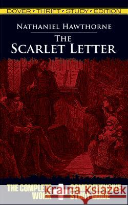 The Scarlet Letter Thrift Study Edition Nathaniel Hawthorne 9780486475691