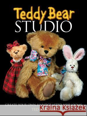 Teddy Bear Studio : Create Your Own Handcrafted Heirlooms Theodore Menten Ted Menten 9780486481166