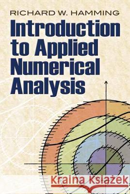 Introduction to Applied Numerical Analysis R. W. Hamming 9780486485904