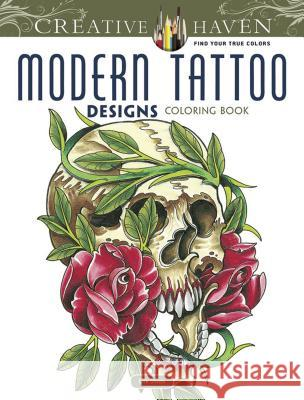 Modern Tattoo Designs Erik Siuda Creative Haven 9780486493268