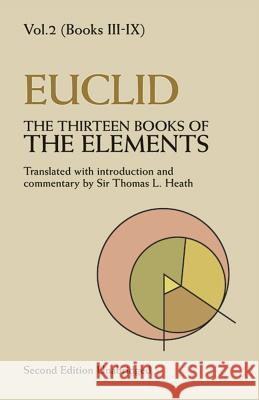 The Thirteen Books of the Elements, Vol. 2 Euclid                                   Thomas L. Heath 9780486600895