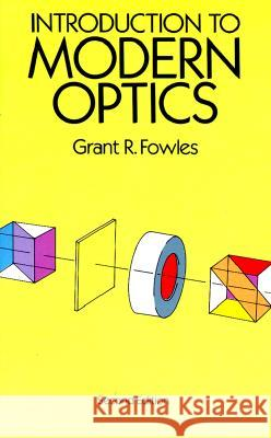 Introduction to Modern Optics Grant R. Fowles 9780486659572