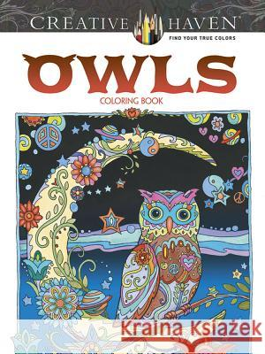 Creative Haven Owls Coloring Book Marjorie Sarnat 9780486796642