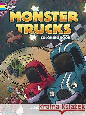 Monster Trucks Coloring Book James Cassettari 9780486797946