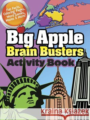 Big Apple Brain Busters Activity Book George Toufexis 9780486799261